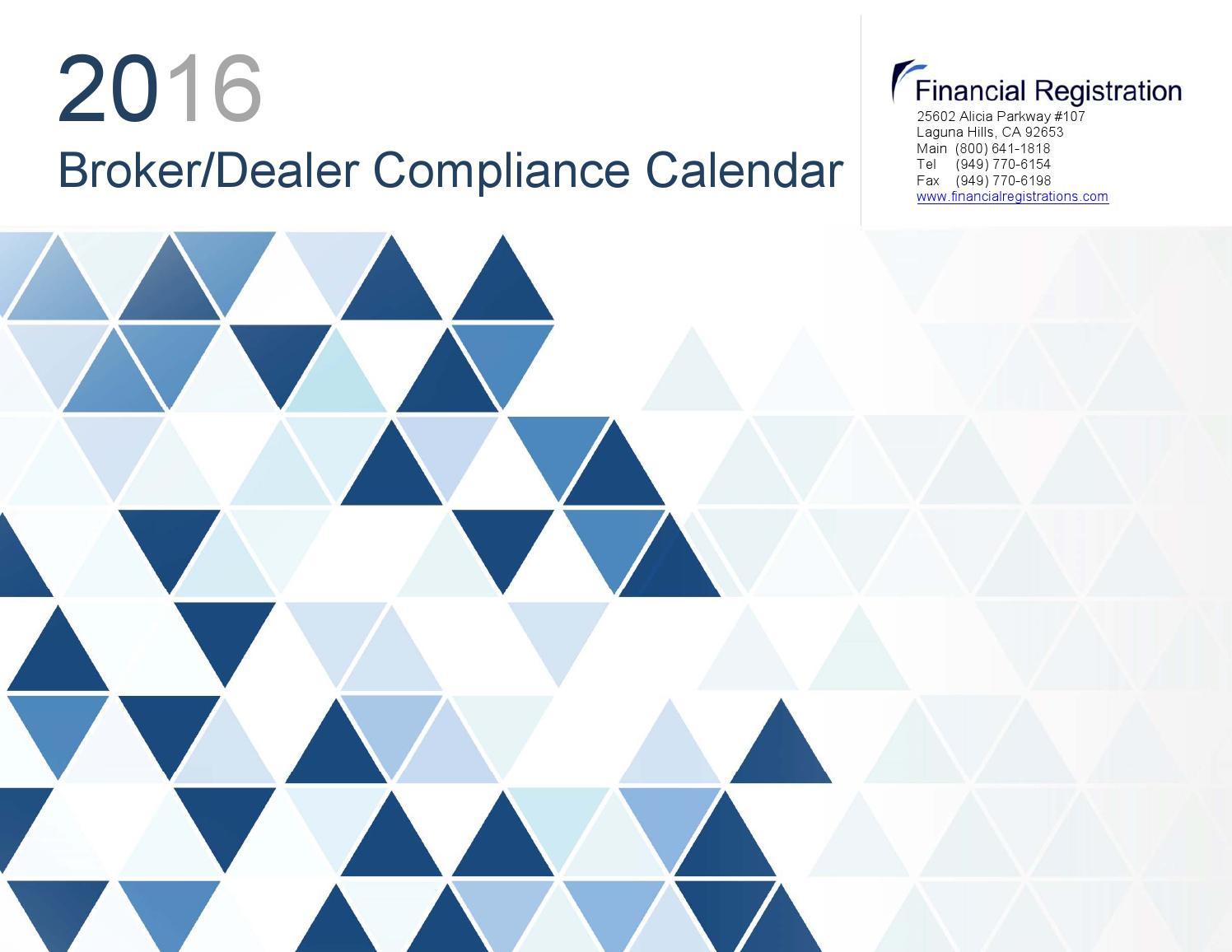 broker dealer compliance 2016 Broker/Dealer Compliance Calendar by Scott Tarra - issuu