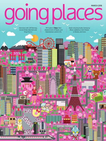 going places / The Inflight Magazine of Malaysia Airlines / MARCH 2016