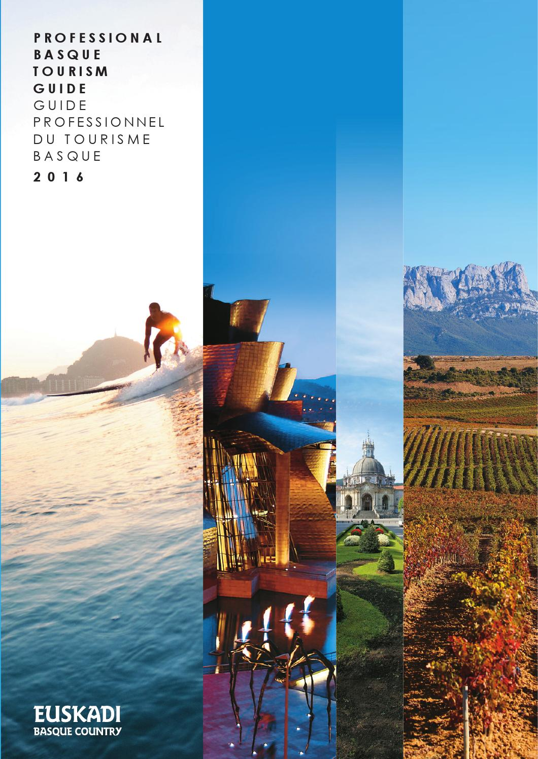 12591306 Professional Basque Tourism Guide - Guide Professionel du Tourisme Basque  by Dirección de Turismo y Hostelería del Gobierno Vasco - issuu