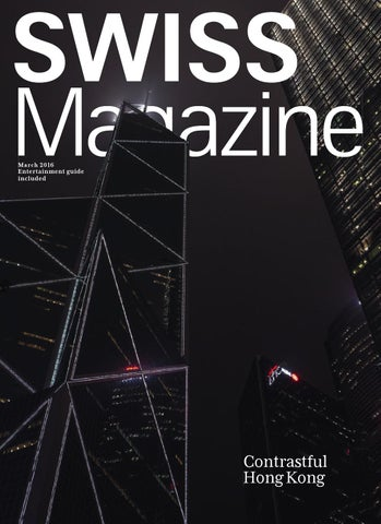 SWISS Magazine March 2016 - HONG KONG by Inflight Magazines by SWISS ...