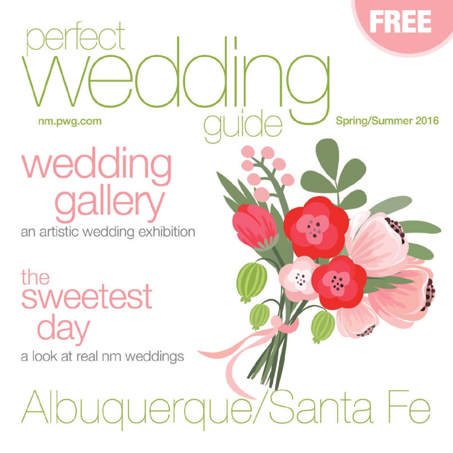 Perfect Wedding Guide.Perfect Wedding Guide Albuquerque Santa Fe Spring Summer
