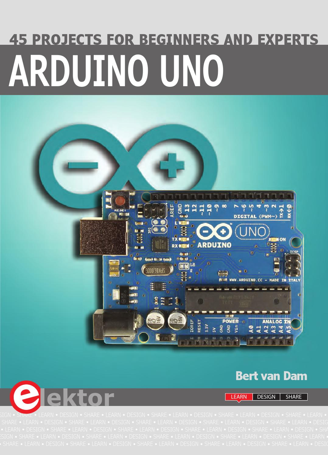 Arduino Uno 45 Projects For Beginners And Experts By Elektor Issuu Digital Electronic With Circuit