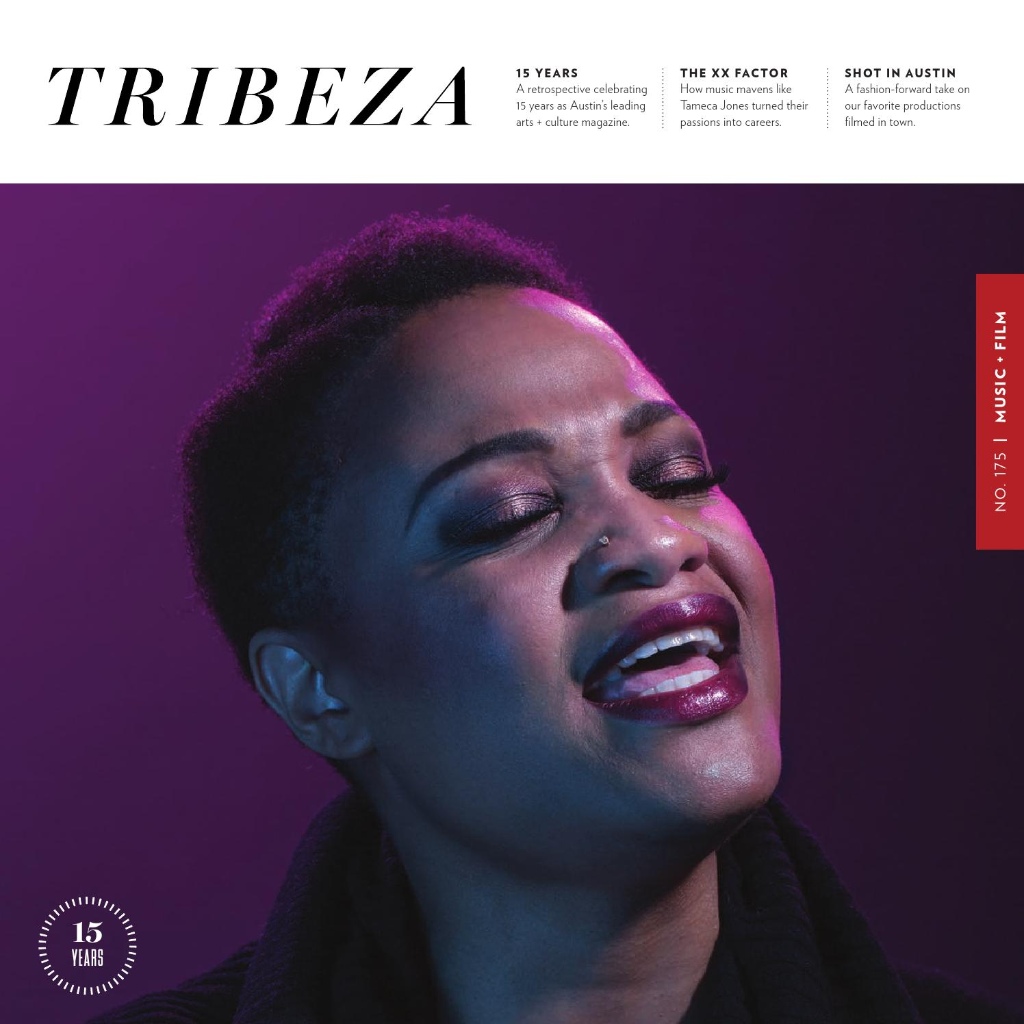 March 2016 Music Issue by TRIBEZA Austin Curated issuu
