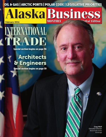 Alaska Business Monthly February 2016 by Alaska Business - issuu
