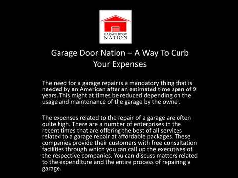 Garage Door Nation âu0026#x20AC;u0026#x201C; A Way To Curb Your Expenses The Need  For A Garage Repair Is A Mandatory Thing That Is Needed By An American  After An ...