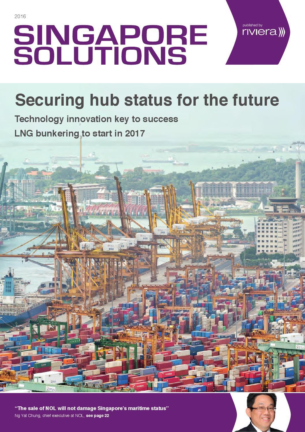 Singapore Solutions 2016 by rivieramaritimemedia - issuu