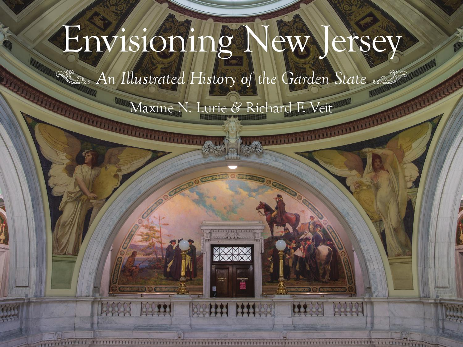 Envisioning New Jersey: An Illustrated History of the Garden State ...