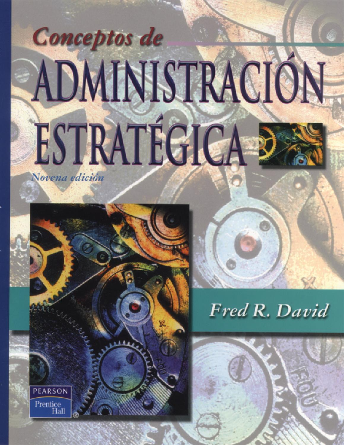 ADMINISTRACION ESTRATEGICA FRED DAVID by mayerly.1993 ...