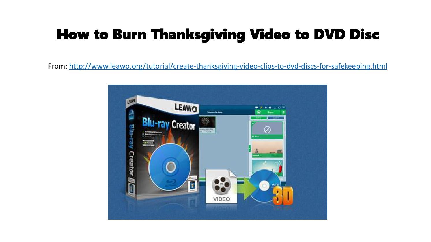 How to burn thanksgiving video to dvd disc by Timy Li - issuu