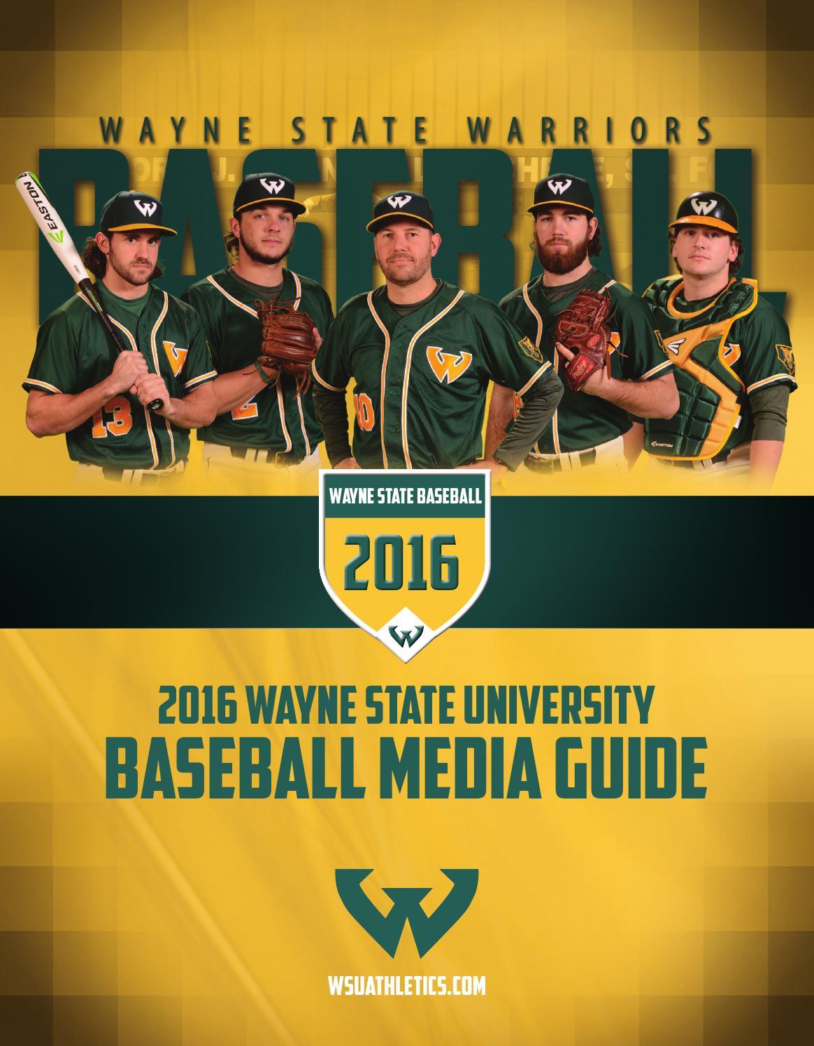2016 Wayne State University Baseball Media Guide By Wayne State University Warriors Issuu