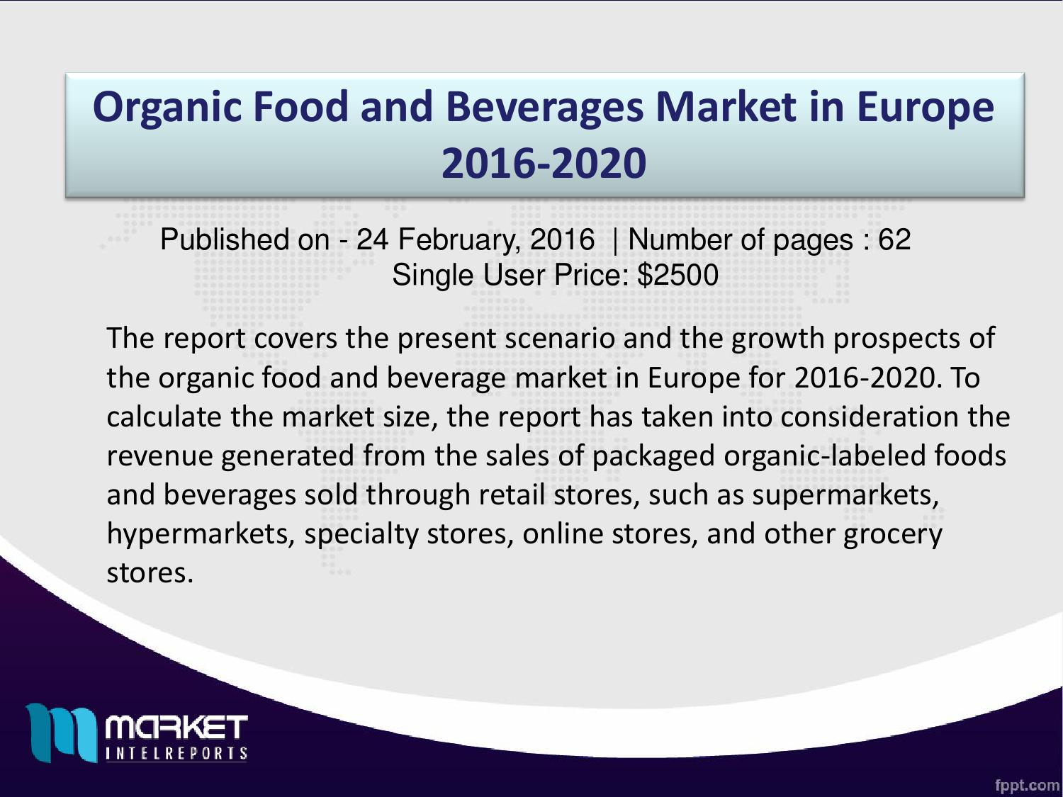 Key Factors for Organic Food and Beverages Market Growth in