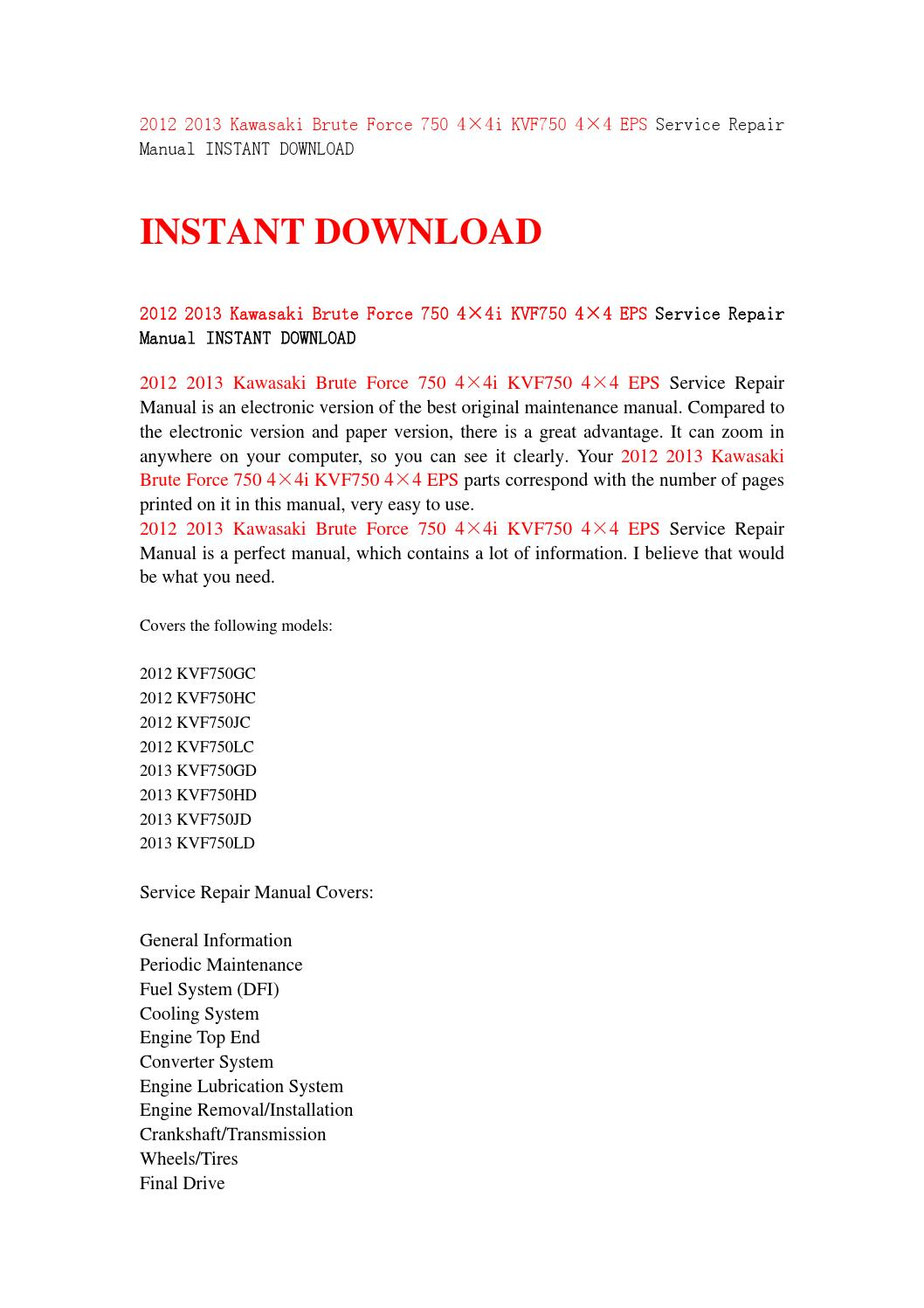 2012 2013 kawasaki brute force 750 4×4i kvf750 4×4 eps service repair manual  instant download by jhsefnhsen76 - issuu