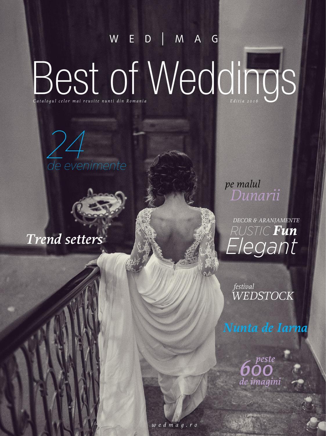 Best Of Weddings 2016 By Wedmag Romania Issuu