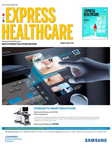 Express Healthcare (Vol 10, No 3) March, 2016 by Indian