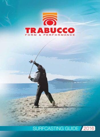 meticolosi processi di tintura tessuti pregiati nuovo stile Surfcasting guide 2016 by Trabucco Fishing Diffusion - issuu