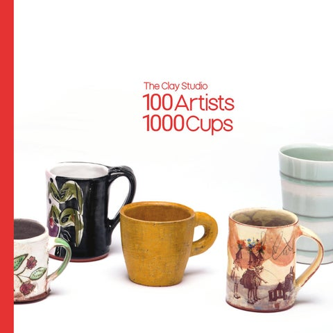100 Artists 1000 Cups By The Clay Studio   Issuu