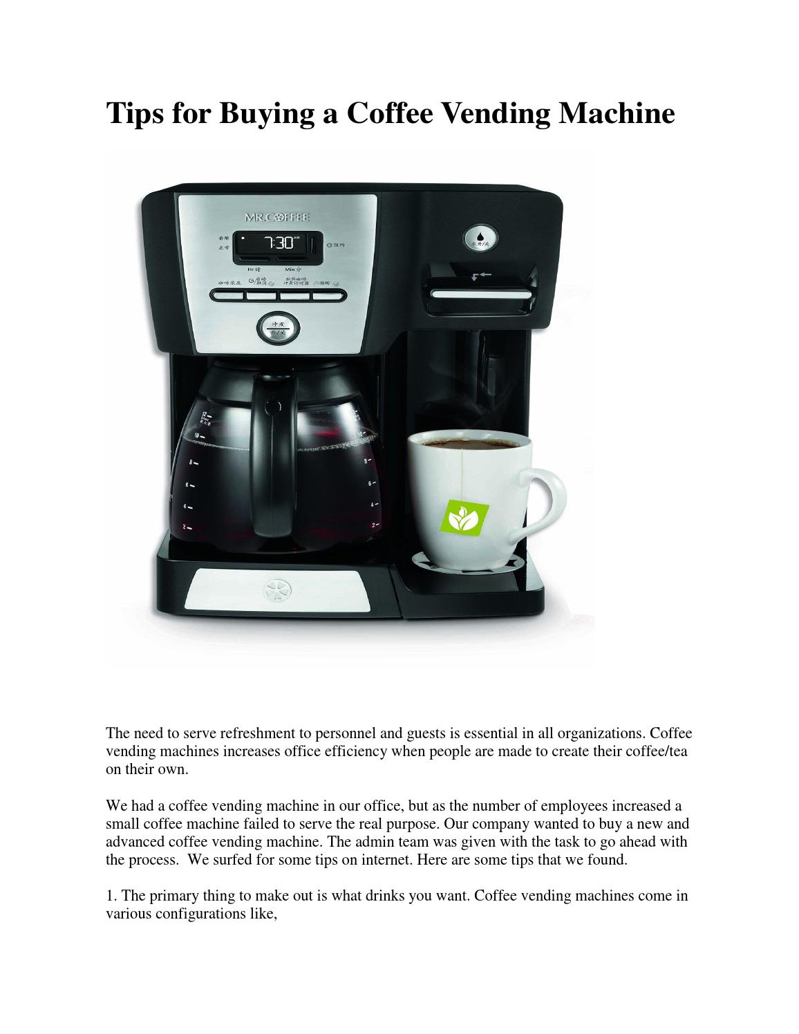 Tips for buying a coffee vending machine by Shan Singh - Issuu