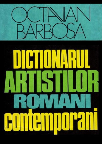 Dictionarul artistilor romani contemporani, Octavian Barbosa 1976 by Radu  Stefanescu - issuu