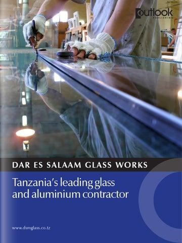 DAR ES SALAAM GLASS WORKS by Outlook Publishing - issuu