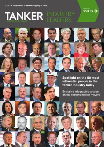 Tanker shipping trade industry leaders 2016 by 2016 a supplement to tanker shipping trade industry leaders spotlight on the 50 most influential people publicscrutiny Image collections