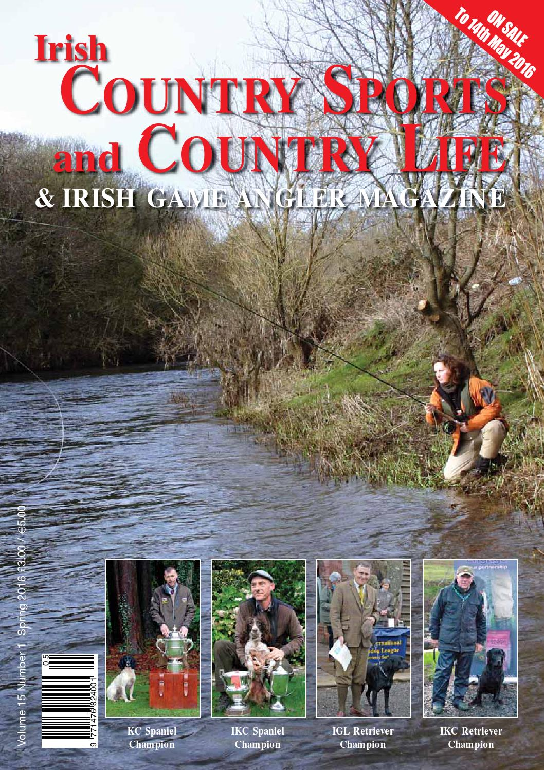 a06e55a4e871 Irish Country Sports and Country Life Spring 2016 by Bluegator Creative -  issuu