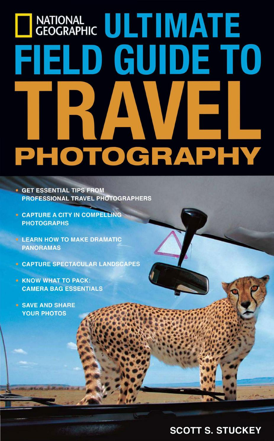 2708204e1409 National geographic ultimate field guide to travel photography by Ridha  Hajjaji - issuu