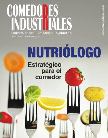 Comedores Industriales, marzo - abril de 2016 by Editorial Nuevo ...
