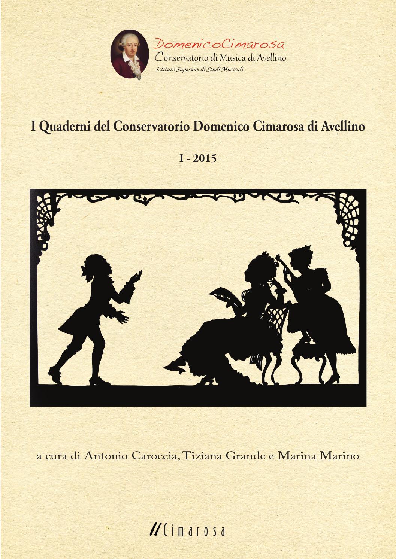 Quaderni Del Cimarosa 1 2015 By Conservatorio Domenico Cimarosa Issuu
