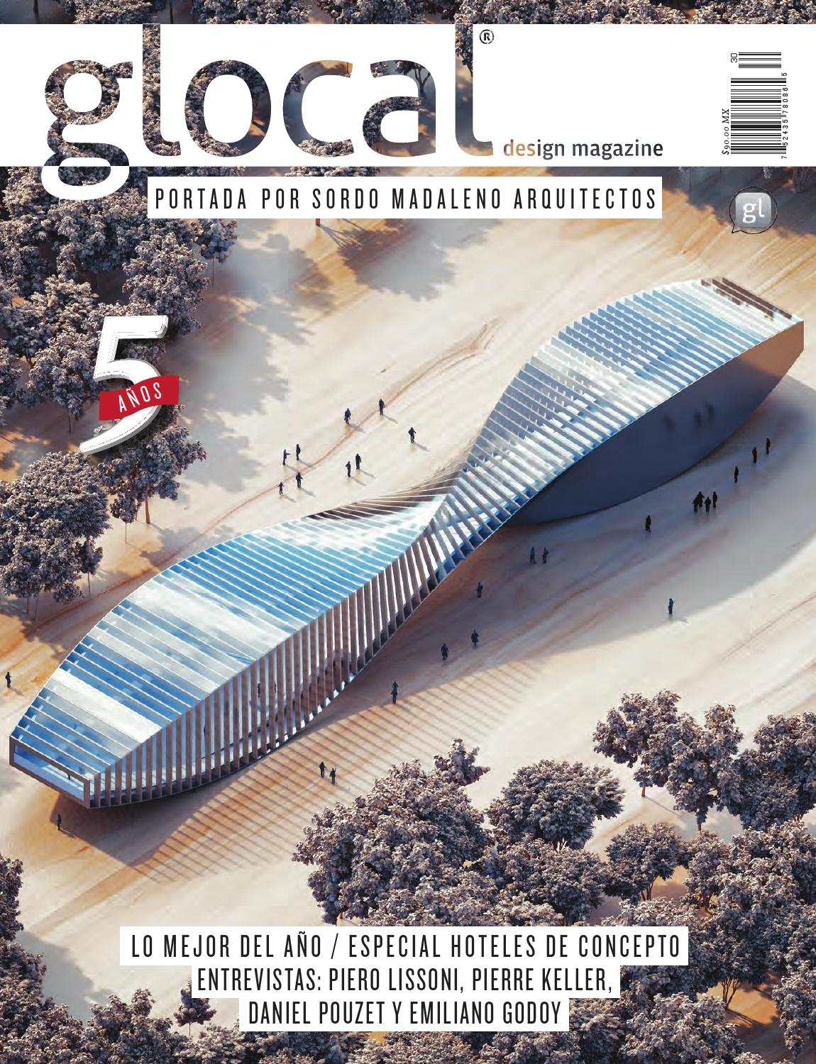 GLOCAL DESIGN MAGAZINE No.30 Portada por   Cover by  SORDO MADALENO  ARQUITECTOS by GLOCAL DESIGN MAGAZINE - issuu b8d41089486