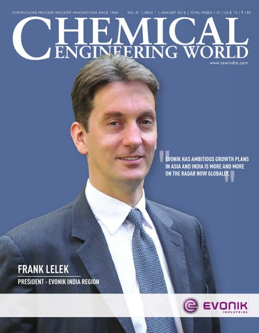 Jan 2016 by Chemical Engineering World - issuu