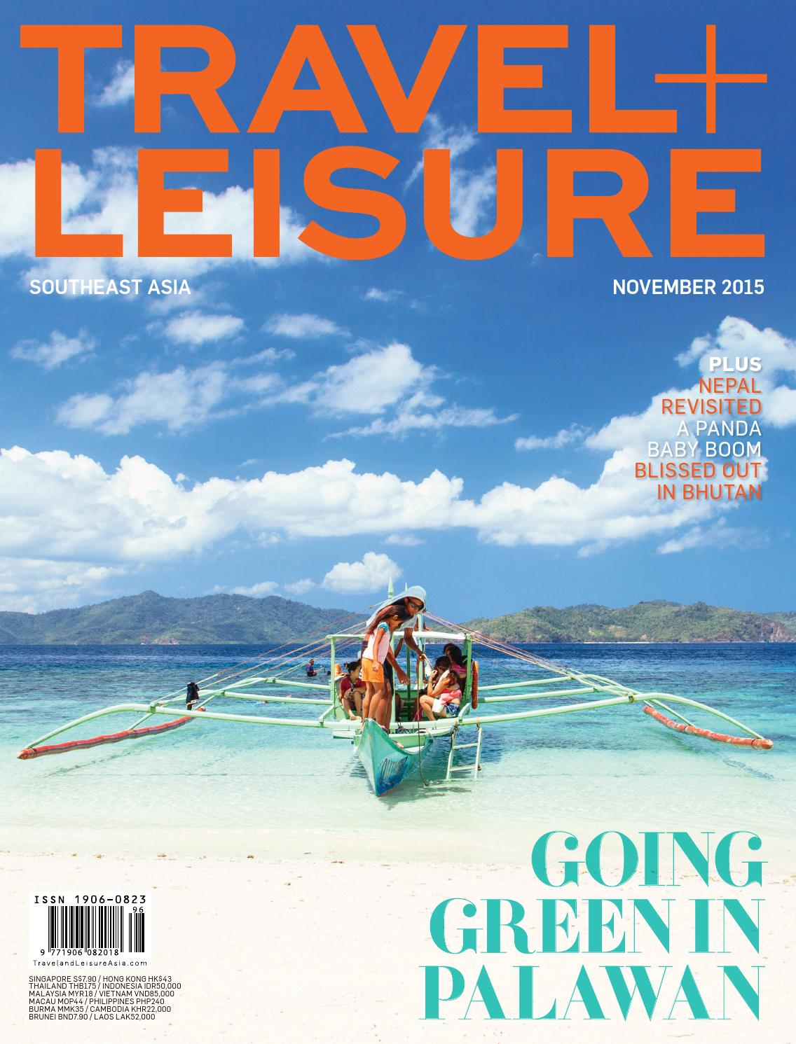 November 2015 by Travel + Leisure Southeast Asia - issuu