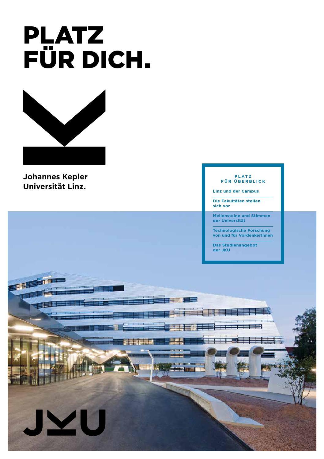 JKU - PLATZ FÜR DICH by Johannes Kepler Universität - issuu