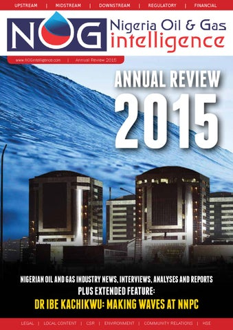 Nogintelligence Annual Review 2015 By NOGintelligence Magazine