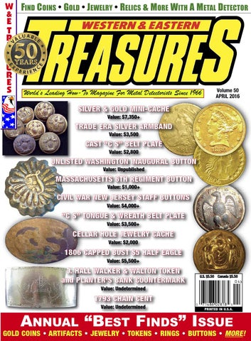 W FIND COINS • GOLD • JEWELRY • RELICS & MORE WITH A METAL DETECTOR &