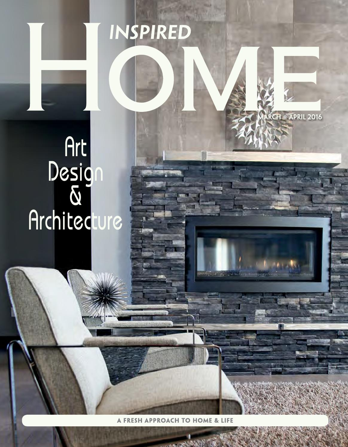 inspired home magazine march april 2016 by inspired home