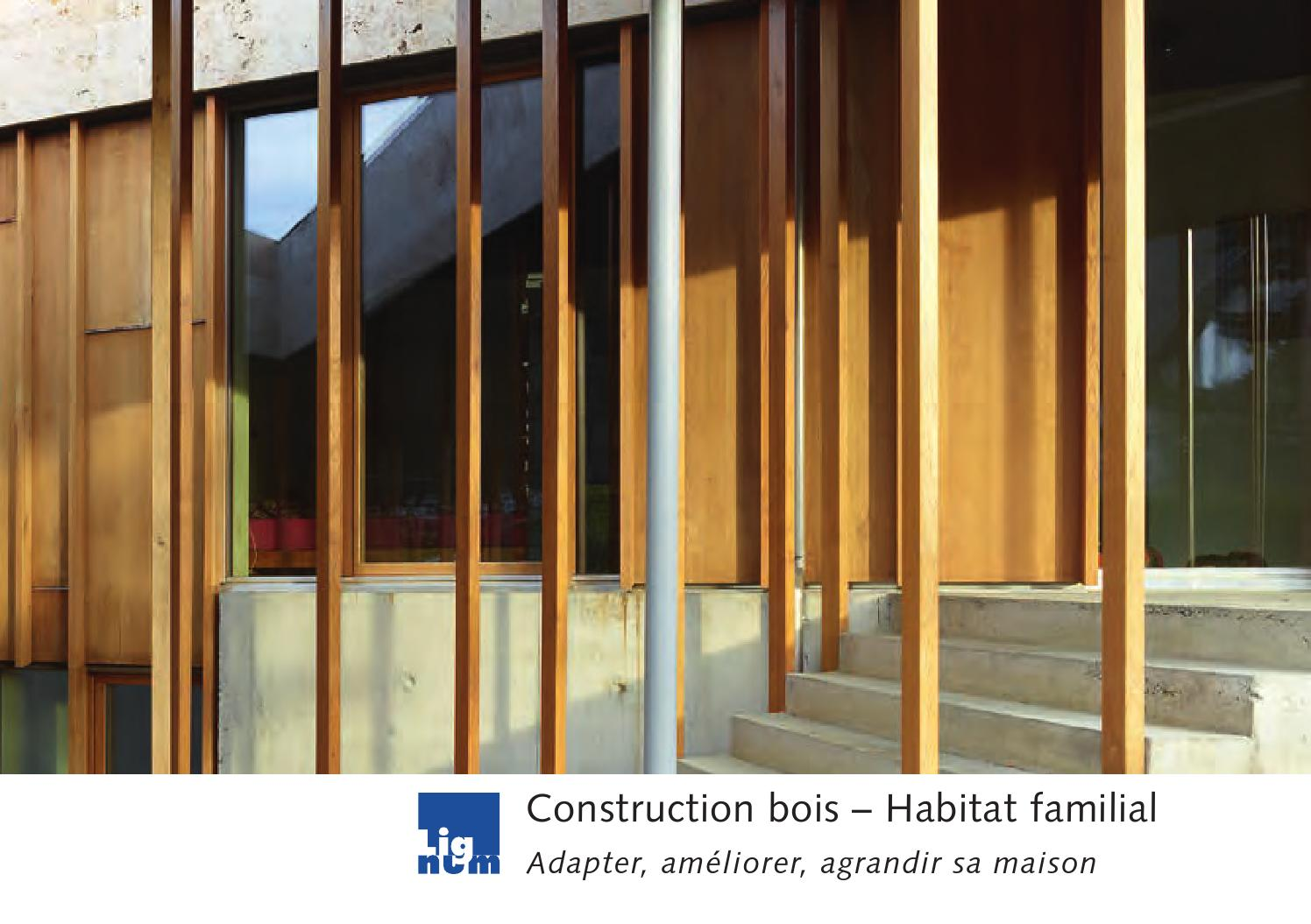 Construction bois habitat familial by cedotec issuu for Construction bois 88