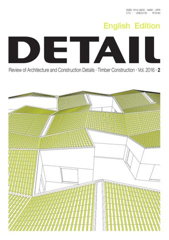 Detail English 2 2016 Timber Construction By Detail Issuu