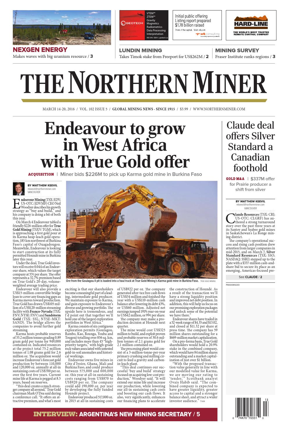 The Northern Miner March 14 2016 Issue by The Northern Miner Group