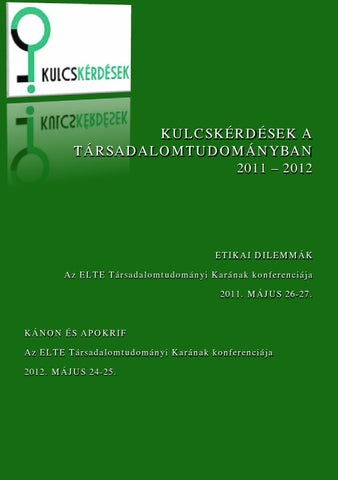 3f77f6d945 Kulcskerdesek 2011 2012 e book by ELTE TáTK - issuu
