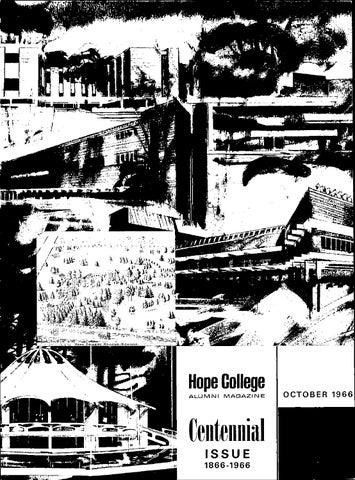 Hope College Alumni Magazine 1966 V19 4 October By Hope College