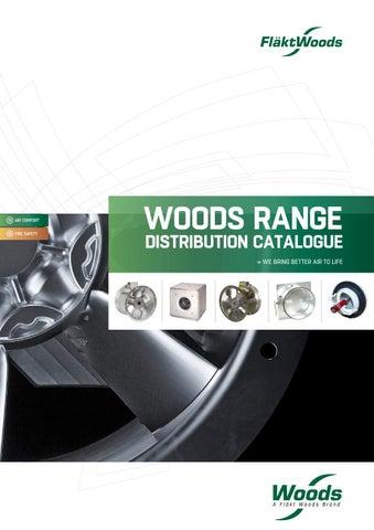 Woods Distribution Catalogue By Flakt Woods Uk Issuu