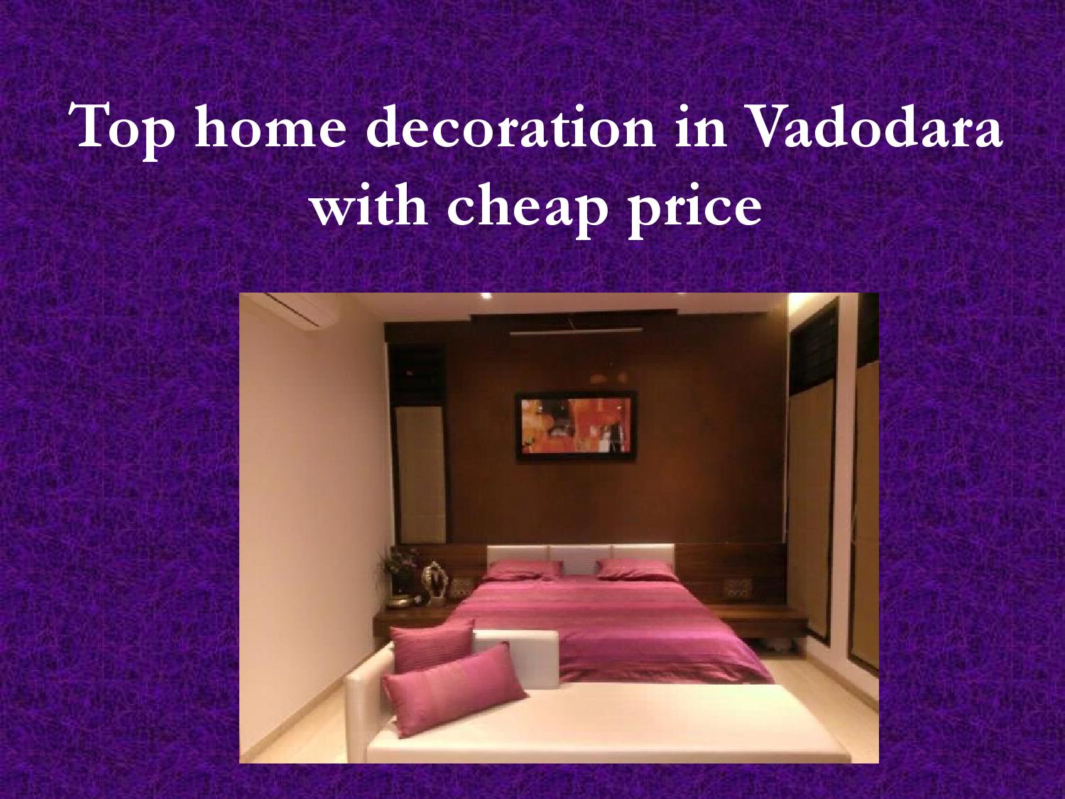 Top Home Decoration In Vadodara With Cheap Price By Ssquaredesigns Issuu