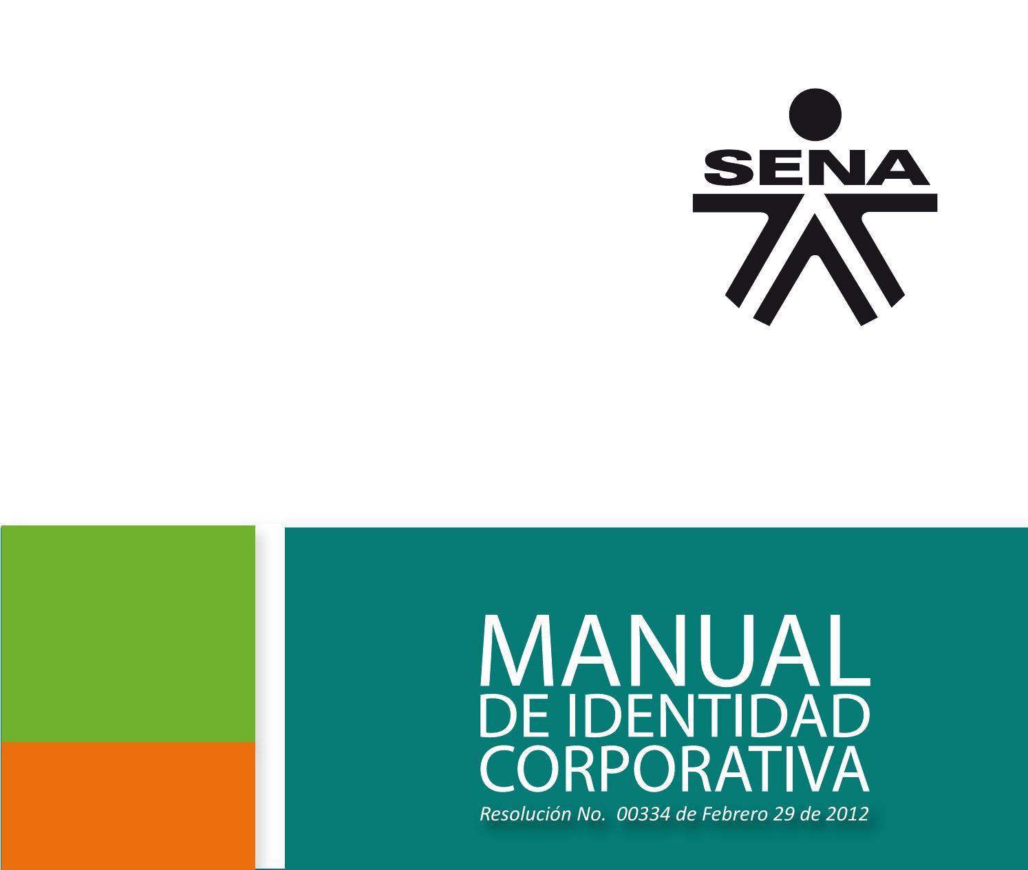 f30cfed7e Manual de identidad corporativa sena copia by Luz Deicy Garces Montano -  issuu