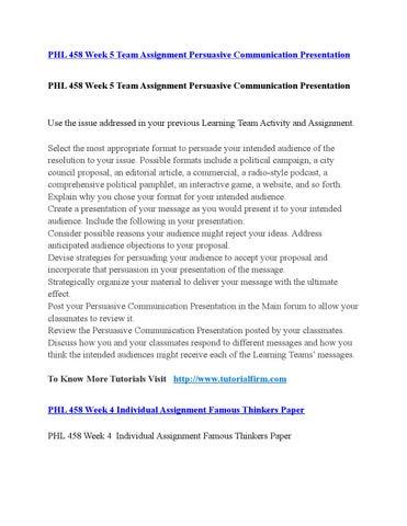 phl 458 persuasive communication presentation Phl 458 week 5 team assignment persuasive communication  458 week 5  team assignment persuasive communication presentation - phl458tutorcom.
