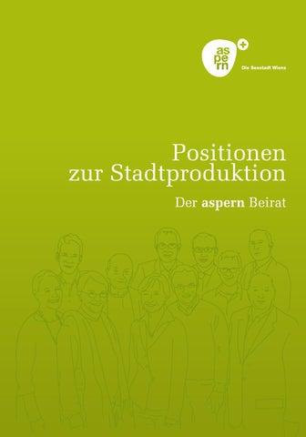 Hervorragend Positionen Zur Stadtproduktion   Der Aspern Beirat By Aspern Die ...