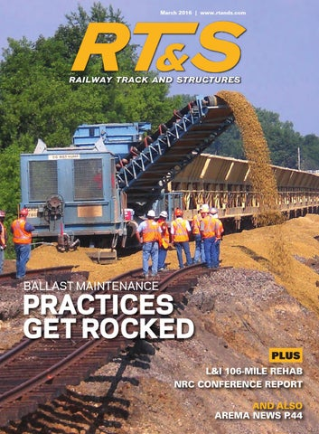 RT&S March 2016 by Railway Track & Structures - issuu