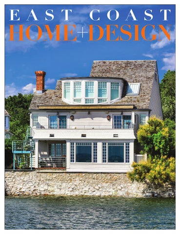 East Coast Home Design March April 2016 By East Coast Home