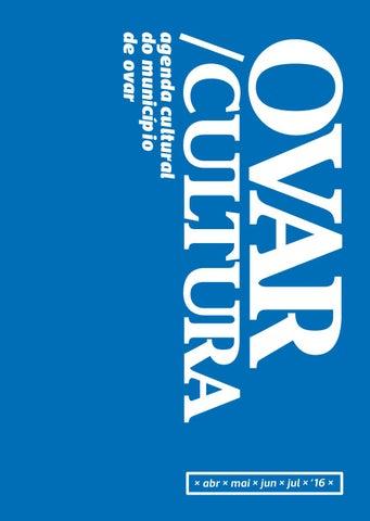 b777a89d2e3 OVAR CULTURA - Agenda Cultura do Município de Ovar