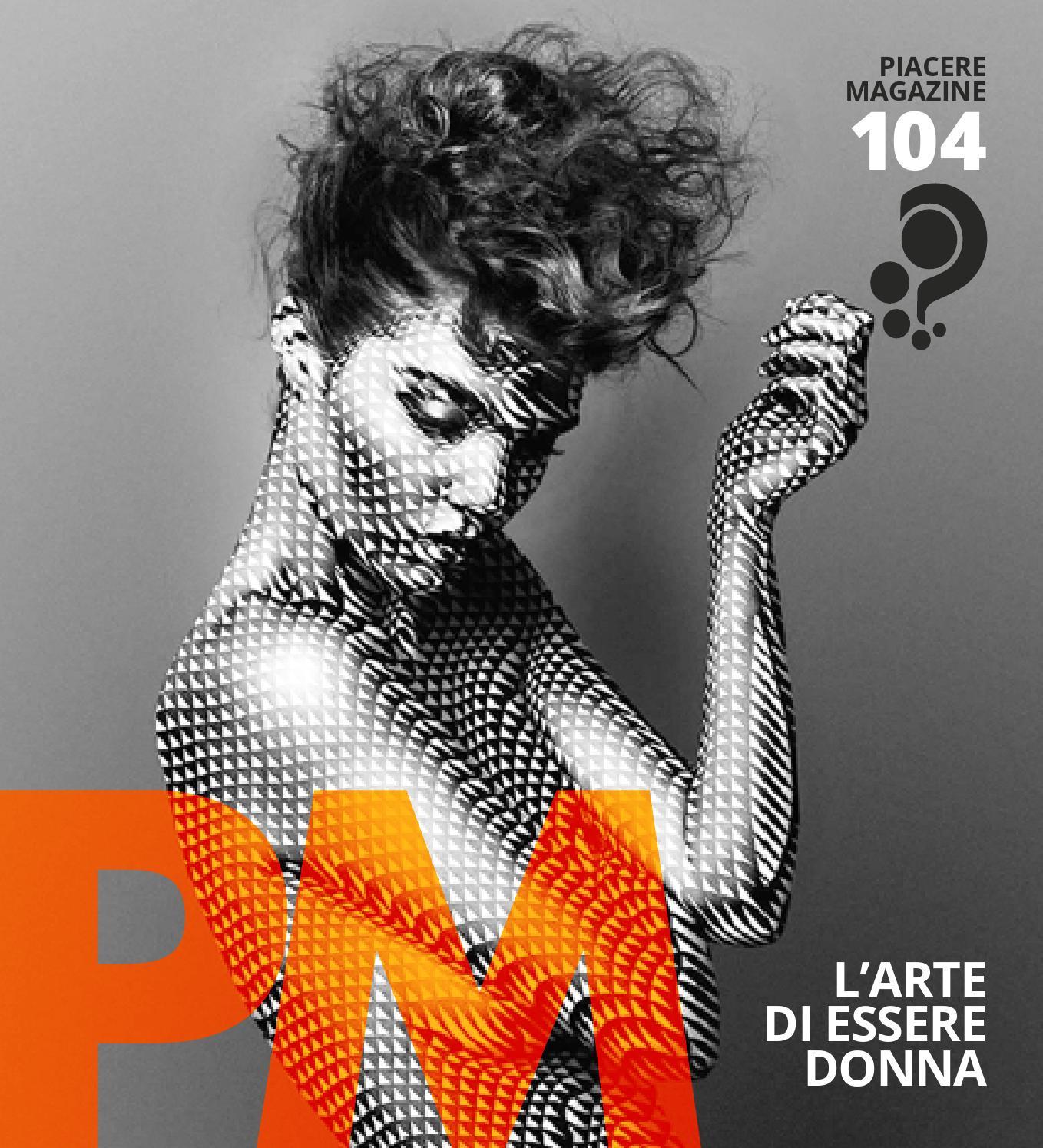 Piacere Magazine n.104   Marzo-Aprile 2016 by PM   Piacere Magazine - issuu 94e2afeffe0