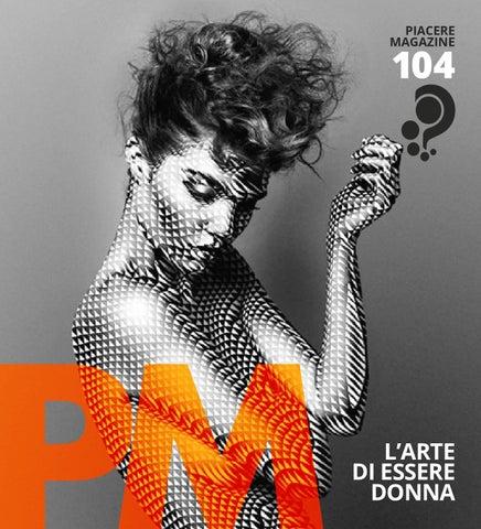 f63939172bb7 Piacere Magazine n.104   Marzo-Aprile 2016 by PM   Piacere Magazine ...